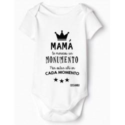 body bebé Original Mamá Te mereces un monumento