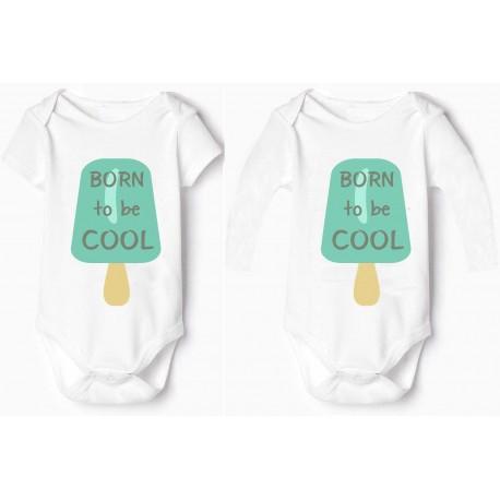 Body bebé born to be cool